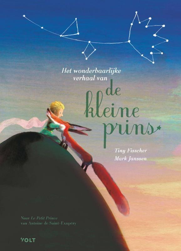 Antoine de Saint-Exupéry, Tiny Fisscher,Het wonderbaarlijke verhaal van de kleine prins