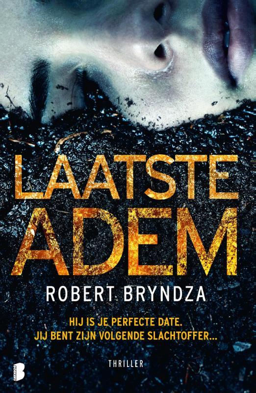 Robert Bryndza,Laatste adem