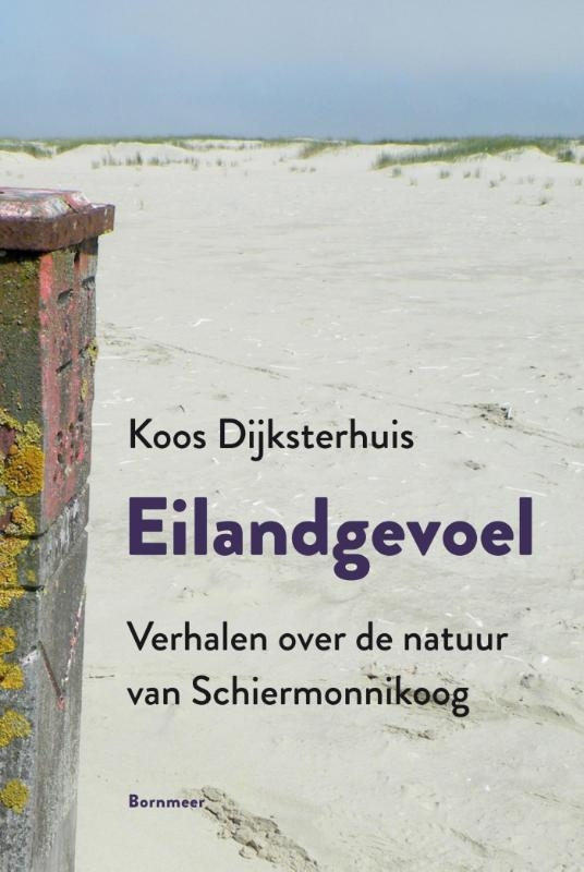 Koos Dijksterhuis,Eilandgevoel