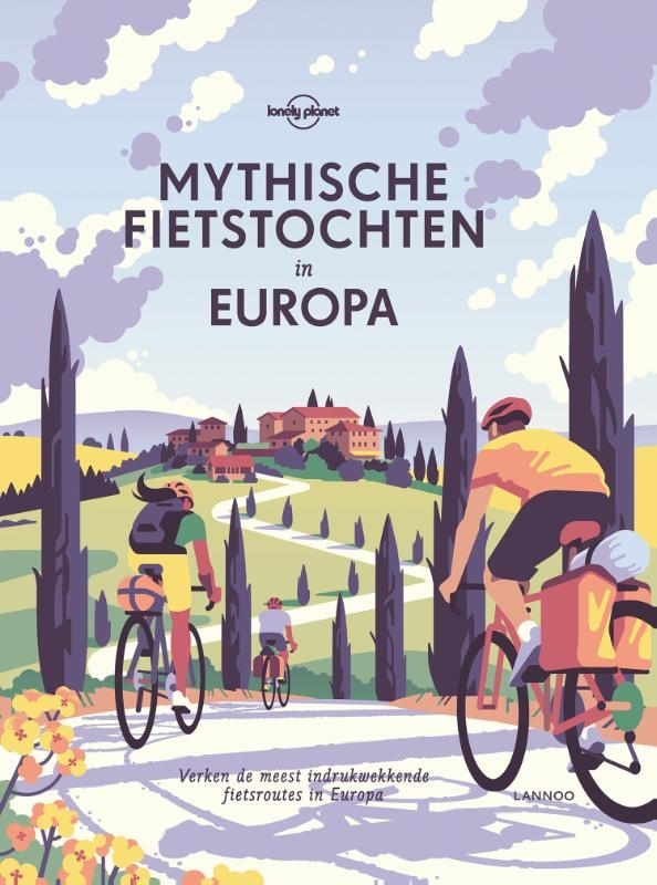 Lonely Planet,Mythische fietstochten in Europa