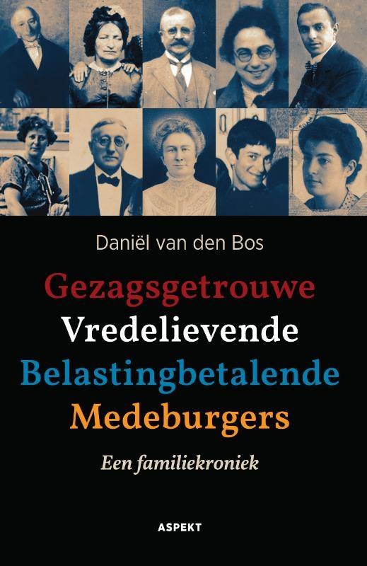 Daniël van den Bos,Gezagsgetrouwe Vredelievende Belastingbetalende Medeburgers