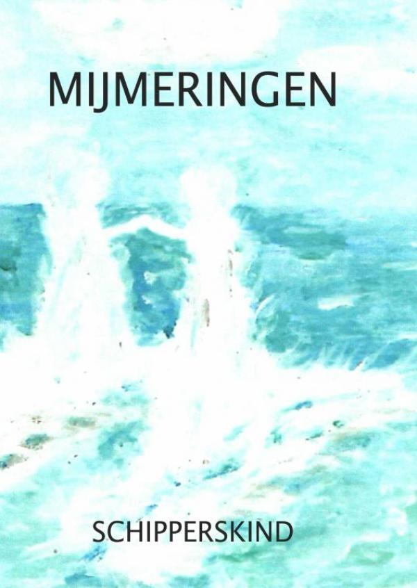 Schipperskind. Anjavan Doorn van Buitenen.,Mijmeringen