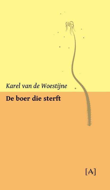 Karel van de Woestijne,De boer die sterft
