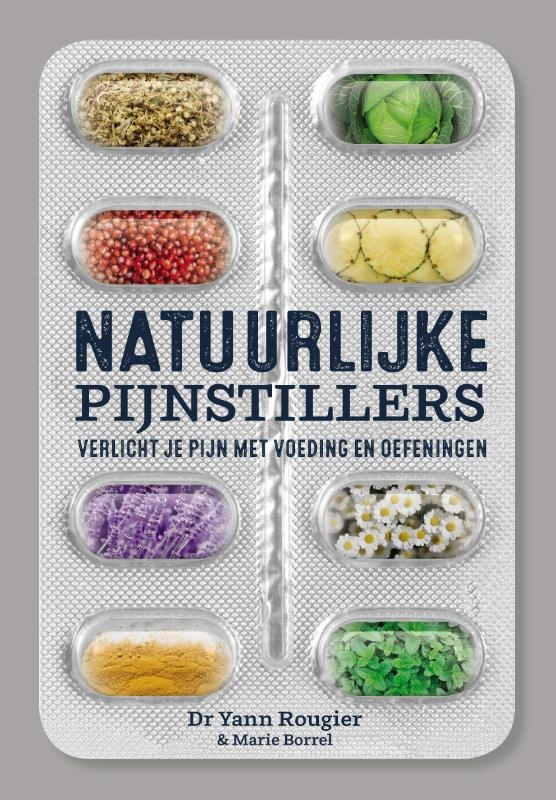 Yann Rougier,Natuurlijke pijnstillers
