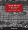 Richard Plunz,A History of Housing in New York City