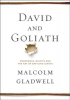 Gladwell, Malcolm,David and Goliath
