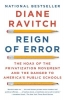 Ravitch, Diane,Reign of Error