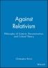 Norris, Christopher,Against Relativism