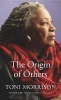 Toni Morrison,The Origin of Others