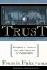 Fukuyama, Francis,Trust