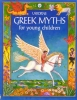 Amery, Heather,Greek Myths for Young Children