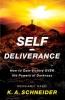 Schneider, K. A.,Self-deliverance