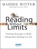 Witter, Maddie,Reading Without Limits