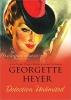 Heyer, Georgette,Detection Unlimited
