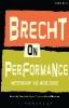 Brecht, Bertolt,Brecht on Performance