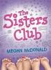 McDonald, Megan,The Sisters Club