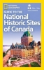 ,National Geographic Guide to the Historic Sites of Canada