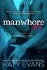 Evans, Katy,Manwhore +1