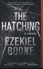Boone, Ezekiel,The Hatching
