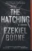 Boone, Ezekiel,The Hatching