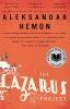 Hemon, Aleksandar,The Lazarus Project