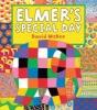 McKee, David,Elmer`s Special Day