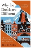 Coates Ben,Why the Dutch Are Different