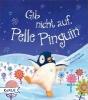 Corderoy, Tracey,Gib nicht auf, Pelle Pinguin