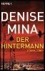 Mina, Denise,Der Hintermann