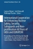 <b>Luciano Maiani,   Said Abousahl,   Wolfango Plastino</b>,International Cooperation for Enhancing Nuclear Safety, Security, Safeguards and Non-proliferation-60 Years of IAEA and EURATOM