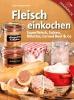 Gerd Wolfgang Sievers,Fleisch einkochen