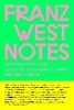 Franz West,Franz West Notes