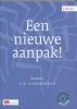 <b>H. van Dijk, JDuijvendijk-Brand, A.L.M Keirse</b>,Een nieuwe aanpak!