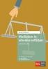<b>Monique van de Griendt, Eva  Schutte, Paula  Boshouwers</b>,Mediation reeks Mediation in arbeidsconflicten 3e herziene druk