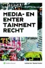 Gerben  Kor, Wouter  Koster,Media- en entertainmentrecht