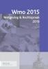 ,Wmo 2015 Wetgeving & Rechtspraak 2019