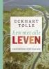 <b>Eckhart  Tolle</b>,Een met alle leven