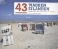 <b>Marina  Goudsblom,  Ruud  Koot</b>,43 waddeneilanden