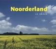 <b>Tom Pros&eacute;</b>,Noorderland in beeld