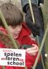 Marjolein  Dobber, Bert van Oers,Spelen en leren op school