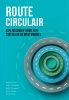 Dionne  Ewen, Lieke  Ossenblok, Helen  Toxopeus,Stichting management studies Route Circulair