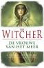 <b>Andrzej  Sapkowski</b>,Witcher - De Vrouwe van het Meer