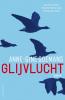 <b>Anne-Gine  Goemans</b>,Glijvlucht