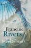 Francine  Rivers,Het meesterwerk