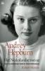 <b>Robert  Matzen</b>,Audrey Hepburn - Het Nederlandse meisje