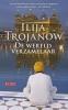 Ilija  Trojanow,De wereldverzamelaar