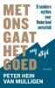 <b>Peter Hein van Mulligen</b>,Met ons gaat het nog altijd goed