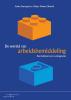 <b>Ilonka  Dorrepaal, M.  Weima</b>,De wereld van arbeidsbemiddeling