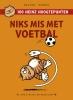 Eddie de Jong, René Windig,Niks mis met voetbal