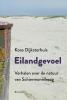 <b>Koos  Dijksterhuis</b>,Eilandgevoel
